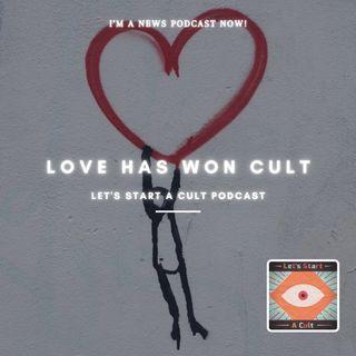 Cult News: Love Has Won