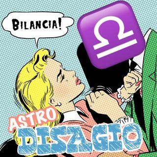 Serie Astrodisagio - La Bilancia ♎️