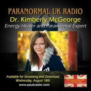 Paranormal UK Radio Show - Dr Kimberly McGeorge - 08/18/2021