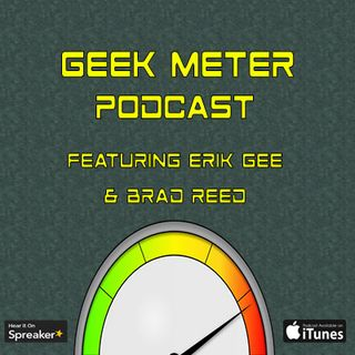 Geek Meter Episode 2:  Snoochie Boochies