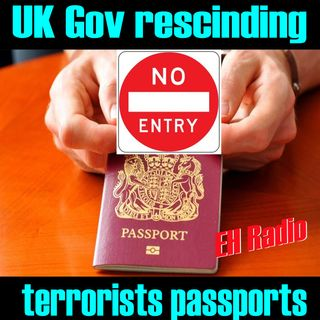 Morning moment Ministers strip 150 jihadists of UK passports Aug 15 2017