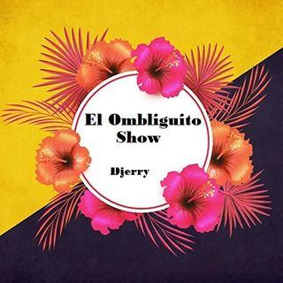 El ombliguito Show 9