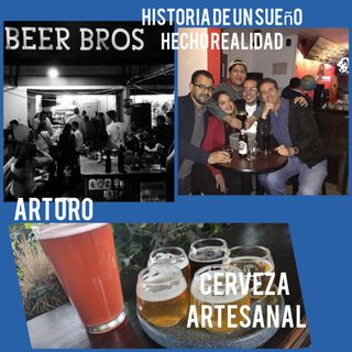 Entrevista Arturo. Emprendedor. Cerveza Artesanal