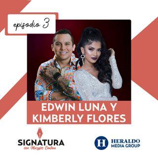 Edwin Luna y Kimberly Flores: Un amor compatible desde la firma I Programa 3