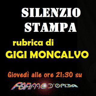 """Forme d'Onda - """"Silenzio Stampa"""" di Gigi Moncalvo - 24/06/2021"""