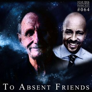 To Absent Friends: René Auberjonois and Aron Eisenberg