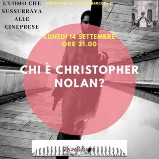 Chi è Christopher Nolan