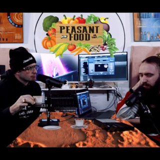 Peasant Food Podcast Episode 2 - Yang Yang