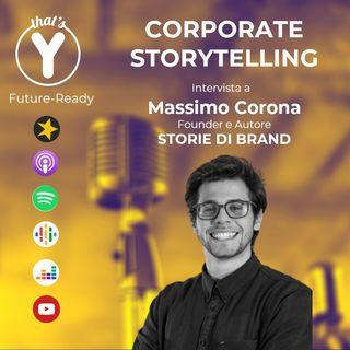 """""""Corporate Storytelling"""" con Massimo Corona STORIE DI BRAND"""
