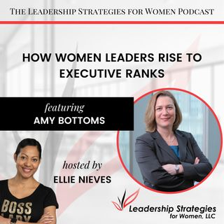 How Women Leaders Rise to Executive Ranks