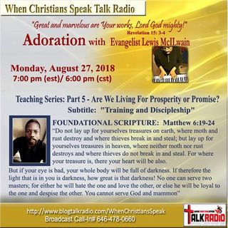 """Pt 5 """"Are We Living For Prosperity or Promise?"""" - ADORATION with Evangelist Mac"""