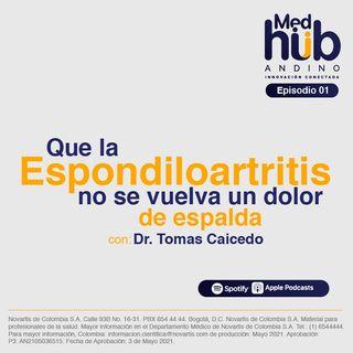 EP 1. IPS Pasto: Que la Espondiloartritis no se vuelva un dolor de espalda