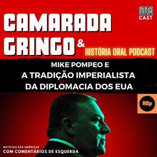 Mike Pompeo e a Tradição Imperialista da Diplomacia dos EUA