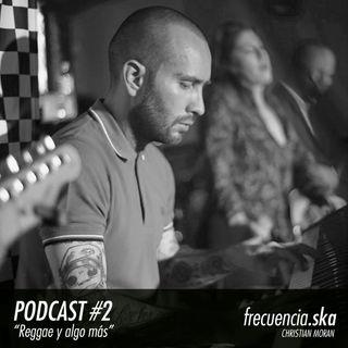 """Frecuencia Ska #2 """"Reggae y algo más"""""""