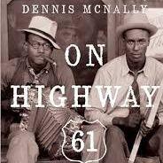 Dennis McNally On Highway 61 PT2