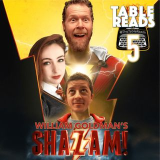 Ep 75 - Shazam, Part 5