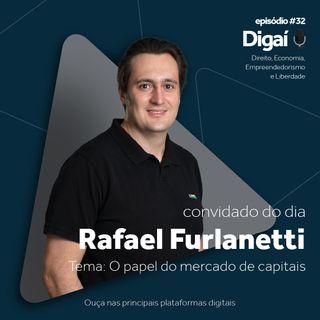 Episódio #32 - Rafael Furlanetti