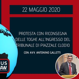 BREAKING NEWS – PROTESTA CON RICONSEGNA DELLE TOGHE ALL'INGRESSO DEL TRIBUNALE DI PIAZZALE CLODIO – AVV. ANTONINO GALLETTI