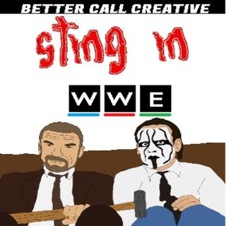 Episode Thirty Eight - Sting in the WWE