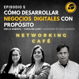 Cómo desarrollar NEGOCIOS DIGITALES con PROPÓSITO - Emilia Ramirez y Carolina León