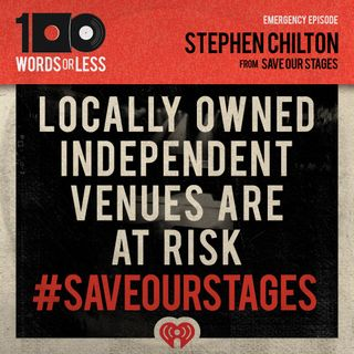 Independent Venues Are At Risk - Discussion w/ Stephen Chilton from Save Our Stages