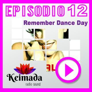 Remember Dance Day 💜 Episodio #012 🔊