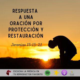 Respuesta de Dios a una oración por protección y restauración