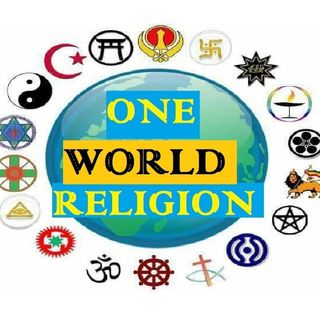 One Government, One Currency, One ID, and One Religion. Could It Happen?