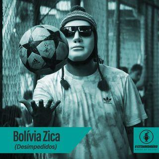 #14 O JORNALISTA PARA ALÉM DA MÁSCARA Feat. Bolívia Zica (Desimpedidos)