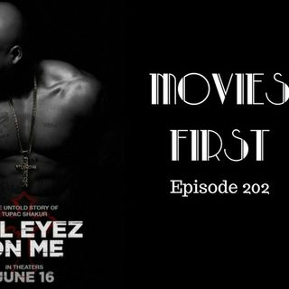 All Eyez On Me - Movies First with Alex First & Chris Coleman Episode 202