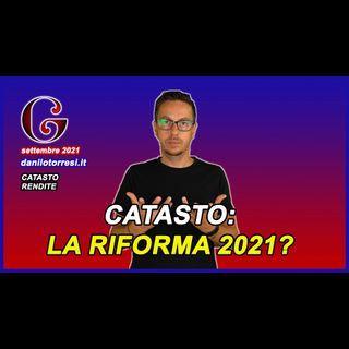 CATASTO ultime notizie - riforma e modifica delle rendite 2021