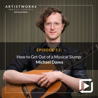 How to Get Out of a Musical Slump: Michael Daves