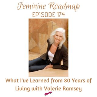 FR Ep #174 What I've Learned From 80 years of Living with Valerie Ramsey