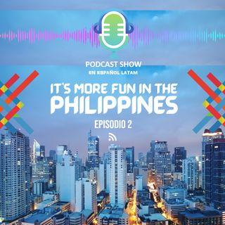 ¡En Filipinas es Más Divertido!  Episodio 2