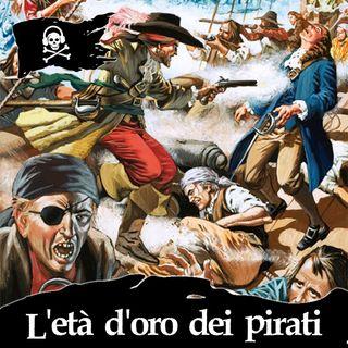 21 - L'età d'oro dei pirati