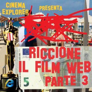 Riccione (il film web) - Recensione Distruttiva - Solo PUNTI NEGATIVI - PARTE 3 - Cinema Explorer 2.5