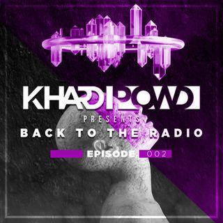 KHardPowd - Back To The Radio 002
