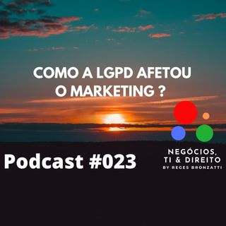 Como a LGPD afetou o marketing ?