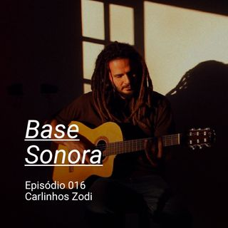 Base Sonora 016 - Carlinhos Zodi