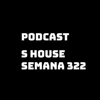 S House Semana 322