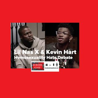 Lil Nas X and Kevin Hart Homosexuality Hate Debate ; Part 2 on #WELAGENTE: BP090619