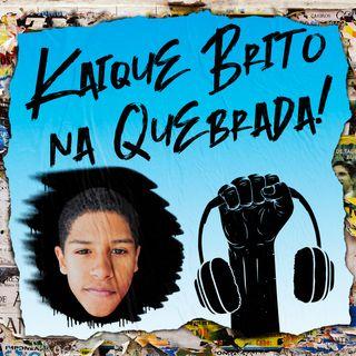 Kaique Brito, Tik Tok e Bolsonaro na Quebrada #9