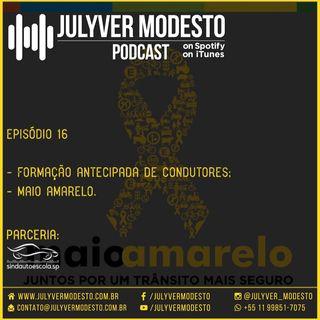 Episódio 16 - Trânsito, por Julyver Modesto