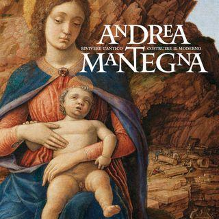 """Sandrina Bandera """"Andrea Mantegna. Rivivere l'antico, costruire il moderno"""""""