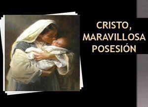 Navidad, tiempo de Celebrar a Cristo como nuestra mayor posesión - Audio