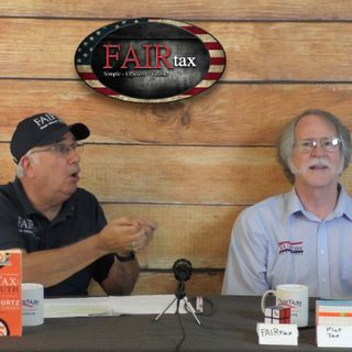 #208 - FAIRtax - The Real Solution!