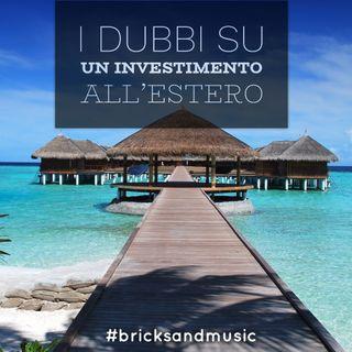 BM - Puntata n. 23 - Le risposte ai maggiori dubbi sugli investimenti immobiliari all'estero
