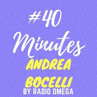 #40minutes ANDREA BOCELLI