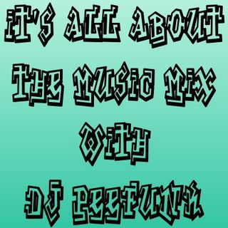 DJ PeeFunk #ItsAllAboutTheMusic Vol. 75