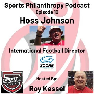 EP10: Hoss Johnson, Score International